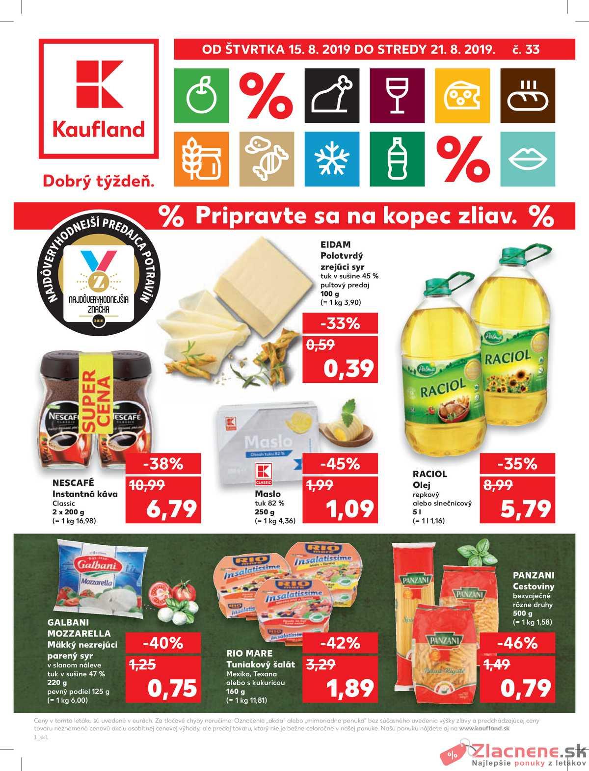 Leták Kaufland - Kaufland 15.8. - 21.8. - Kaufland Prievidza - strana 1